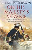 Allan Mallinson On His Majesty's Service (Matthew Hervey)