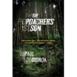 The Poacher's Son (Mike Bowditch Mysteries Book 1) ~ Paul Doiron