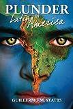 Plunder in Latin America