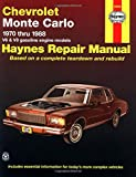 Chevrolet Monte Carlo '70'88 (Haynes Repair Manuals)