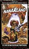 Nanarland - Le livre des mauvais films sympathiques - Épisode 1 par Cau