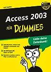 Access 2003 f�r Dummies (F?r Dummies)