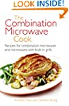 The Combination Microwave Cook: Recip...