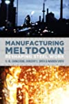 Manufacturing Meltdown: Reshaping Ste...