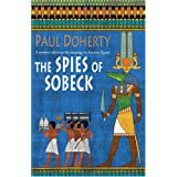 Spies of Sobeck (Amerotke 7)by Dr Paul Doherty