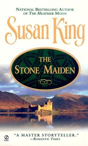 Stone Maiden, SUSAN KING