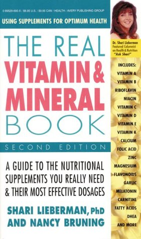 Image for The Real Vitamin and Mineral Book: Using Supplements for Optimum Health,