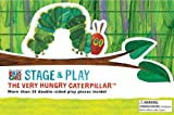 Eric Carle Stage & Play: The Very Hungry Caterpillar