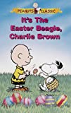 Its the Easter Beagle, Charlie Brown (Peanuts Classic) [VHS]