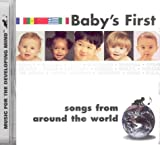 Baby's First Songs from around the World/Music for the Developing Mind