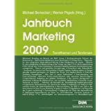 "Jahrbuch Marketing 2009: Trendthemen und Tendenzenvon ""Michael Bernecker"""