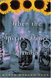 img - for When the Spirits Dance Mambo: Growing Up Nuyorican in El Barrio book / textbook / text book
