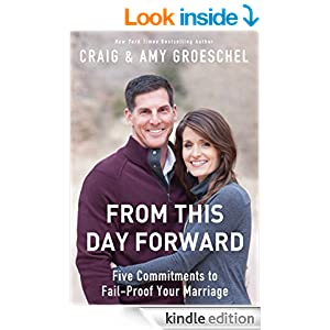 From This Day Forward: Five Commitments to Fail-Proof Your Marriage