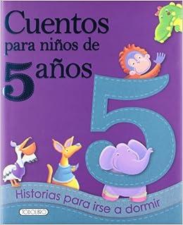 Cuentos para niños de 5 años: Amazon.es: Equipo Todolibro