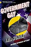 Government Gay (Alex Reynolds Mysteries)