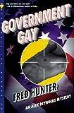 Government Gay (Alex Reynolds Mysteries)