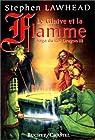 La saga du Roi Dragon, Tome 3 : Le glaive et la flamme