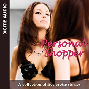 Personal Shopper: A Collection of Five Erotic Stories | [Miranda Forbes]