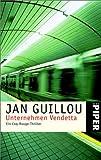 Unternehmen Vendetta - Ein Coq-Rouge-Thriller. - Jan Guillou
