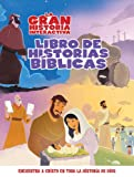La Gran Historia: Libro Interactivo de Relatos B�blicos (The Gospel Project) (Spanish Edition)