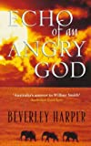 img - for Echo of an Angry God book / textbook / text book