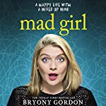Mad Girl | Bryony Gordon