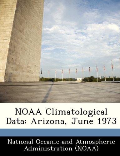 NOAA Climatological Data: Arizona, June 1973