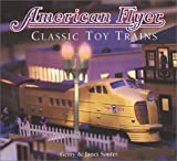 American Flyer: Classic Toy Trains