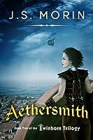Aethersmith (Twinborn Trilogy Book 2)