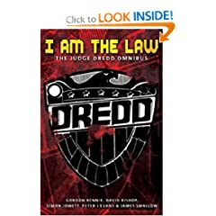 I am the Law: The Judge Dredd Omnibus (Judge Dredd (Black Flame)) by Gordon Rennie,&#32;David Bishop,&#32;Simon Jowett and Peter Evans