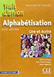 Alphabétisation pour adultes : Lire et Ecrire...