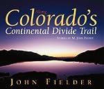 Along Colorado's Continental Divide T...