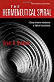 The Hermeneutical Spiral: A Comprehensive Introduction to Biblical Interpretation (0830828265) by Osborne, Grant R.