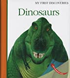 img - for Dinosaurs (My First Discoveries) book / textbook / text book