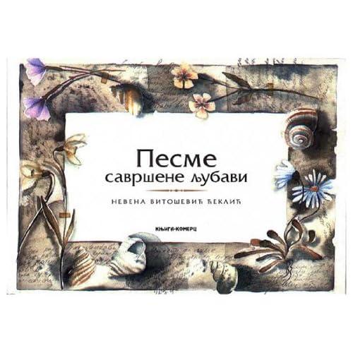 Pesme savrsene ljubavi (9788677120603) Nevena Vitosevic