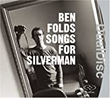 Songs for Silverman Ben Folds