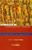 img - for Ethnicity in Contemporary America: A Geographical Appraisal book / textbook / text book