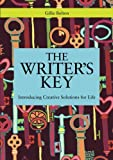 The Writer's Key: Creative Solutions for Life (1849054754) by Bolton, Gillie
