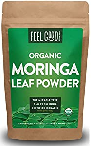 Organic Moringa Leaf Powder - 16oz Resealable Bag (1lb) - 100% Raw From India - by Feel Good Organics