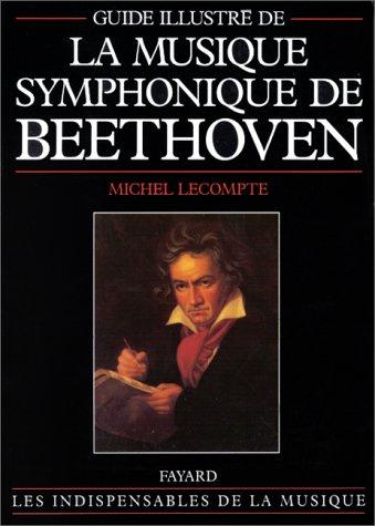 Musique symphonique de Beethoven, guide illustré
