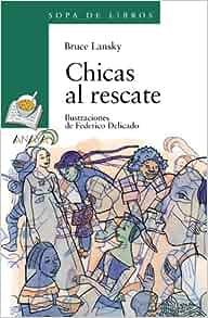 Amazon.com: Chicas al rescate / Girls to the Rescue (Sopa De Libros