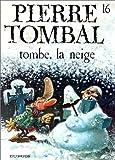 """Afficher """"Pierre Tombal n° 16 Tombe, la neige"""""""