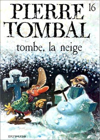 Pierre Tombal n° 16 Tombe, la neige