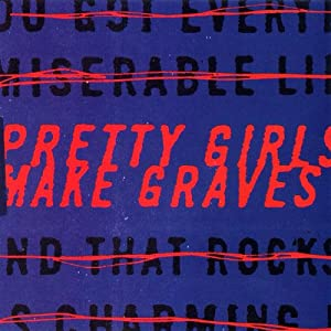 Pretty Girls Make Graves
