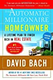 The Automatic Millionaire Homeowner, Canadian Edition: A Powerful Plan to Finish Rich in Real Estate (0385661754) by Bach, David