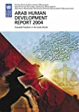 Arab Human Development Report 2004: Towards Freedom in the Arab World (0804751846) by United Nations Development Programme