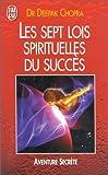 img - for Les Sept Lois spirituelles du succ s book / textbook / text book