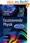 Faszinierende Physik: Ein bebilderter...