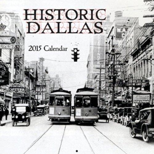 Historic Dallas 2015 Calendar