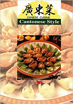 Chinese cuisine cantonese style lee hwa for Asian cuisine books